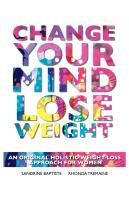 The book website for Change Your Mind: Lose Weight